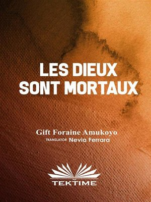 cover image of Les Dieux Ssont Mortaux