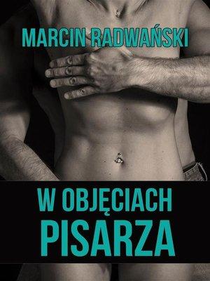 cover image of W objęciach pisarza