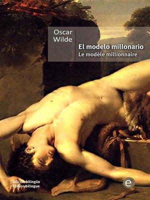 cover image of El modelo millonario/Le modèle millionaire