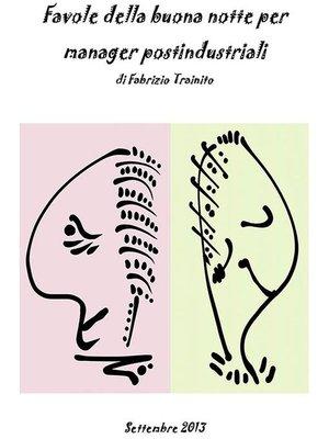 cover image of Favole della buona notte per managerpostindustriali