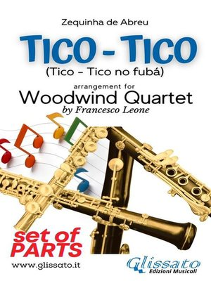 cover image of Tico Tico--Woodwind Quartet (set of parts)