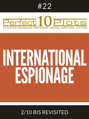 "cover image of Perfect 10 International Espionage Plots #22-2 ""BIS REVISITED"""