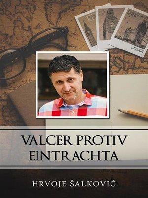 cover image of Valcer protiv Eintrachta