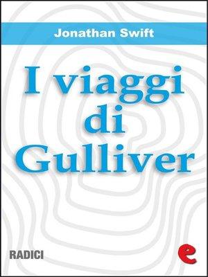 cover image of I Viaggi di Gulliver (Gulliver's Travels)