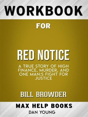cover image of Workbook for Red Notice--A True Story of High Finance, Murder, and One Man's Fight for Justice