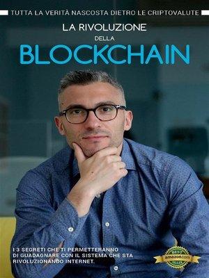 cover image of La rivoluzione della Blockchain