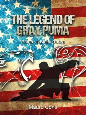 cover image of The legend of Gray Puma