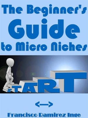 cover image of The Beginner's Guide to Micro Niches