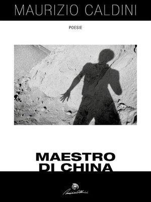 cover image of Maestro di China