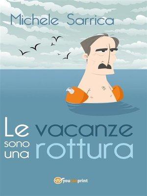 cover image of Le vacanze sono una rottura