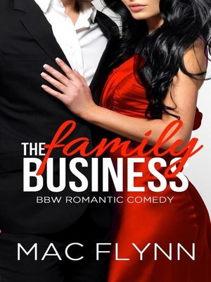 cover image of The Family Business #1--BBW Romantic Comedy