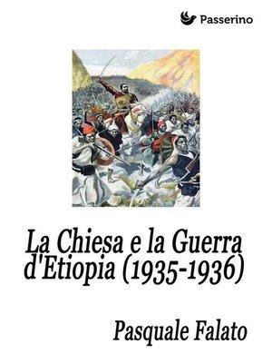 cover image of La Chiesa e la Guerra d'Etiopia (1935-1936)