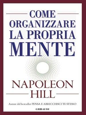 cover image of Come organizzare la propria mente