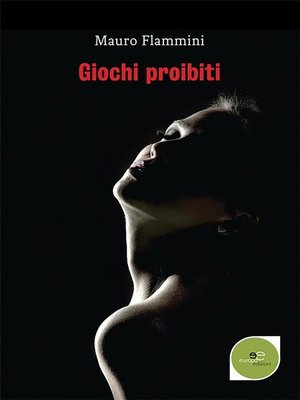 cover image of Giochi proibiti