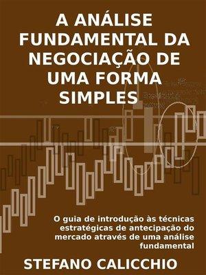 cover image of A análise fundamental da negociação de uma forma simples