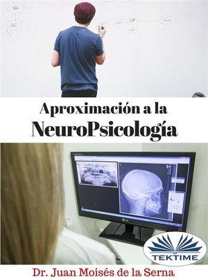 cover image of Aproximación a la NeuroPsicología
