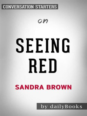 cover image of Seeing Red--by Sandra Brown​​​​​​​