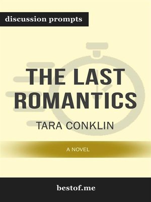 "cover image of Summary--""The Last Romantics--A Novel"" by Tara Conklin 