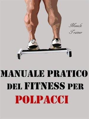 cover image of Manuale Pratico del Fitness per Polpacci