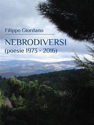 cover image of Nebrodiversi (poesie 1973--2016)