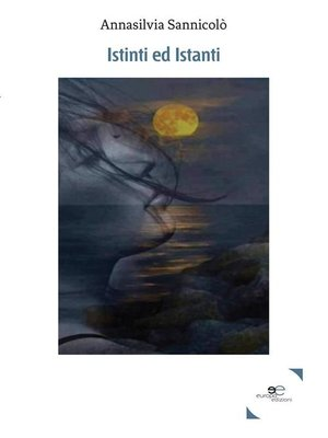 cover image of Istinti ed Istanti