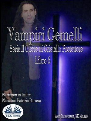cover image of Vampiri Gemelli