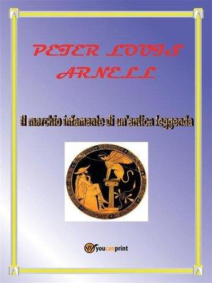 cover image of Il marchio infamante di un'antica leggenda