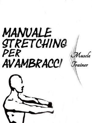 cover image of Manuale Stretching per Avambracci