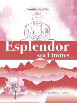 cover image of Esplendor Sín Limites