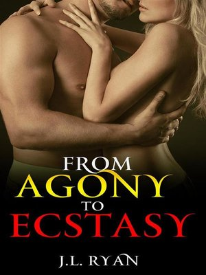 cover image of From Agony to Ecstasy