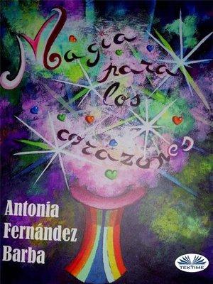 cover image of Magia Para Los Corazones