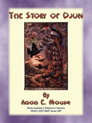 cover image of THE STORY OF DJUN--An American Indian Children's Story