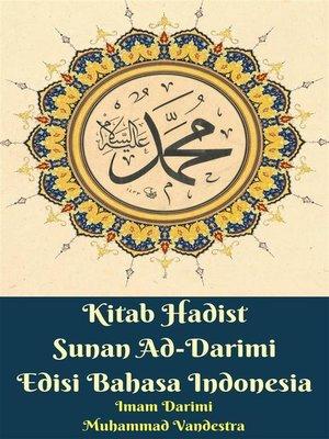 cover image of Kitab Hadist Sunan Ad-Darimi Edisi Bahasa Indonesia