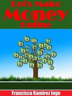 cover image of Let's make money online