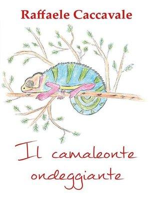 cover image of Il camaleonte ondeggiante