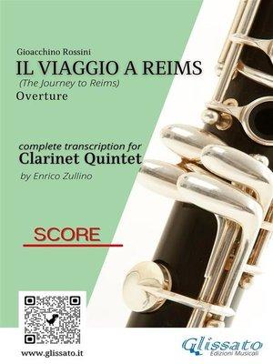 cover image of Il Viaggio a Reims (overture) Clarinet Quintet--Score & Parts