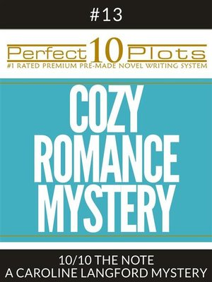 "cover image of Perfect 10 Cozy Romance Mystery Plots #13-10 ""THE NOTE – a CAROLINE LANGFORD MYSTERY"""