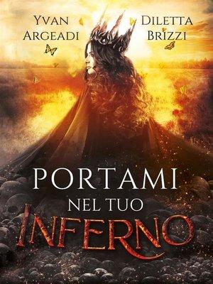 cover image of Portami nel tuo Inferno