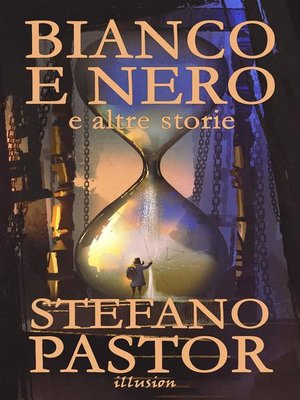 cover image of Bianco e nero (e altre storie)