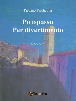 cover image of Po ispassu / Per divertimento. Racconti