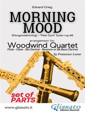 cover image of Morning Mood--Woodwind Quartet (parts)