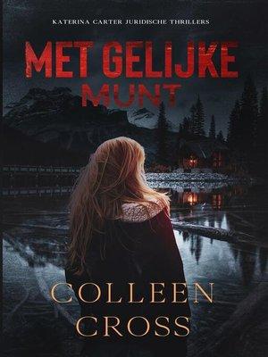 cover image of Met gelijke munt --een juridische thriller