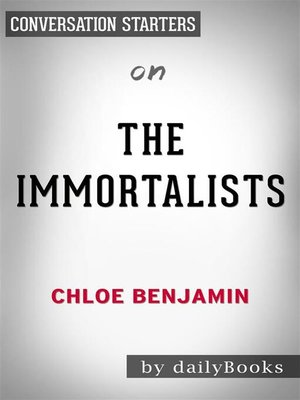 cover image of The Immortalists--by Chloe Benjamin