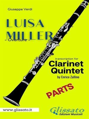 cover image of Luisa Miller--Clarinet Quintet (parts)