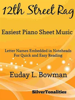 cover image of 12th Street Rag Easiest Piano Sheet Music