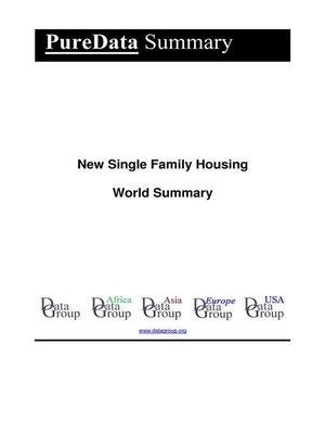 cover image of New Single Family Housing World Summary