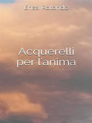cover image of Acquerelli per l'anima