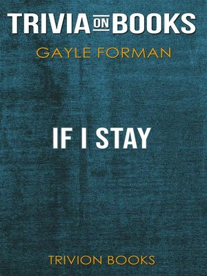 cover image of If I Stay by Gayle Forman (Trivia-On-Books)