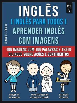 cover image of Inglês ( Inglês Para Todos ) Aprender Inglês Com Imagens (Vol 3)