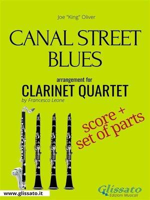 cover image of Canal Street Blues--Clarinet Quartet score & parts